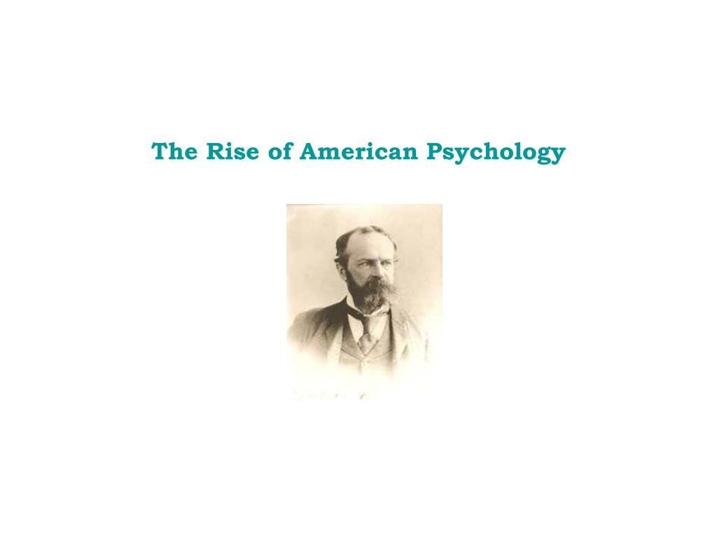 The Rise of American Psychology
