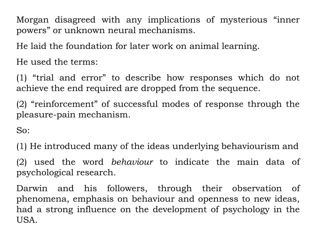 """Morgan disagreed with any implications of mysterious """"inner powers"""" or unknown neural mechanisms."""