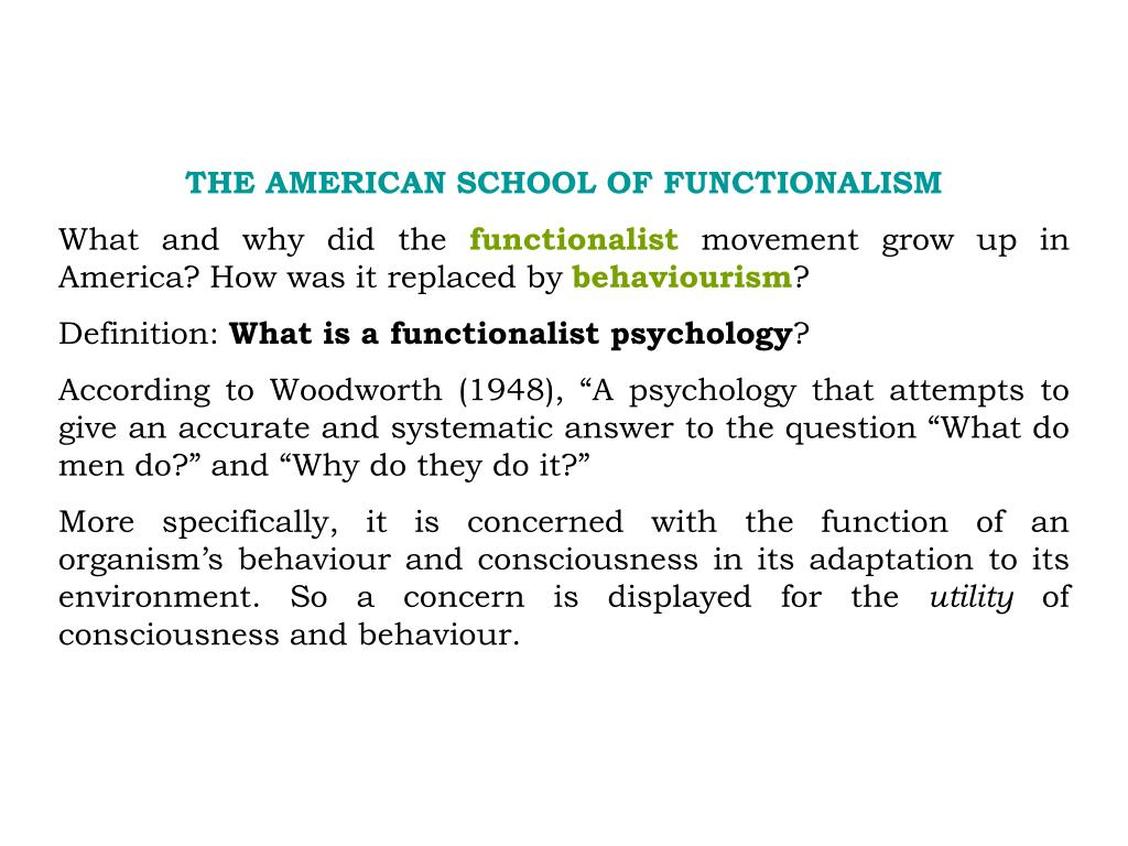 THE AMERICAN SCHOOL OF FUNCTIONALISM