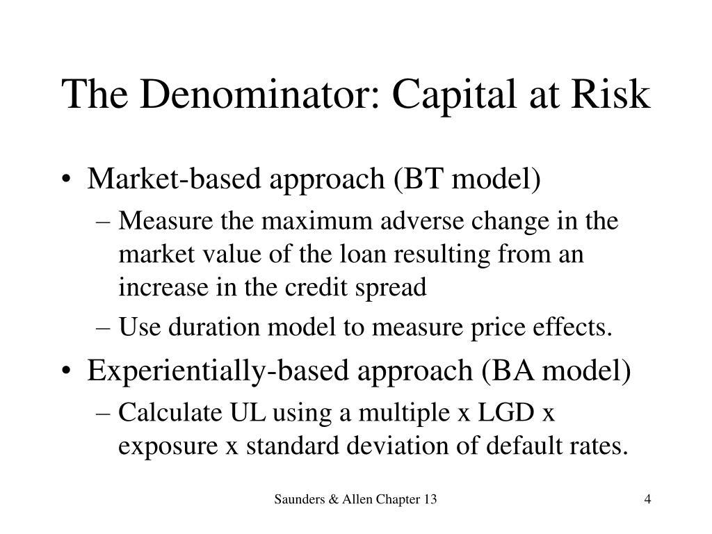The Denominator: Capital at Risk