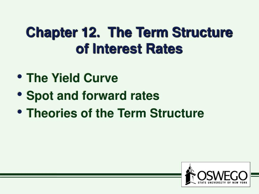 chapter 12 the term structure of interest rates