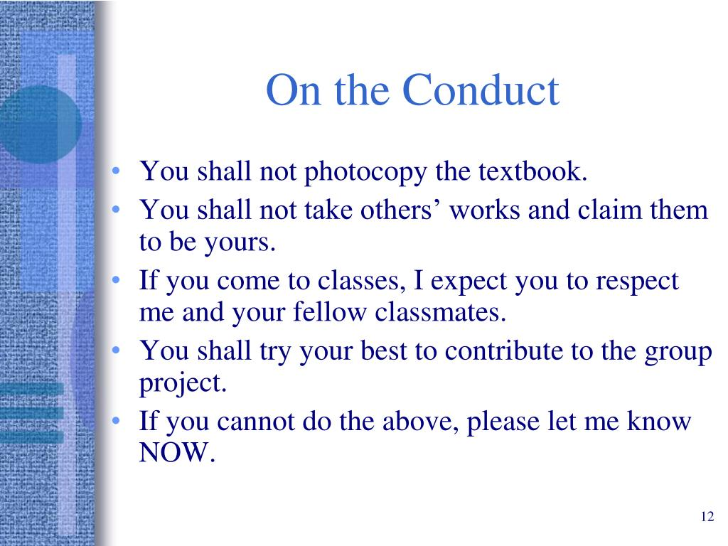 On the Conduct