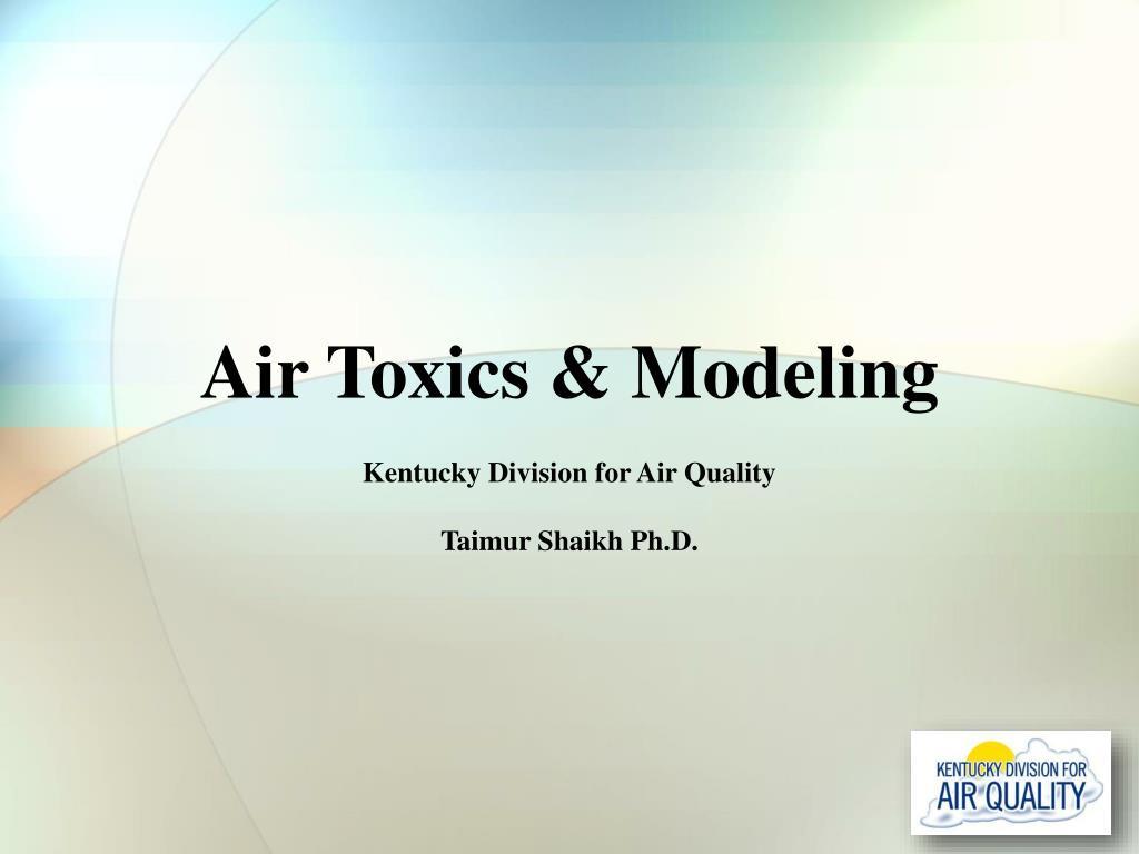 air toxics modeling l.