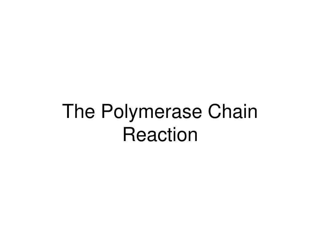 the polymerase chain reaction l.