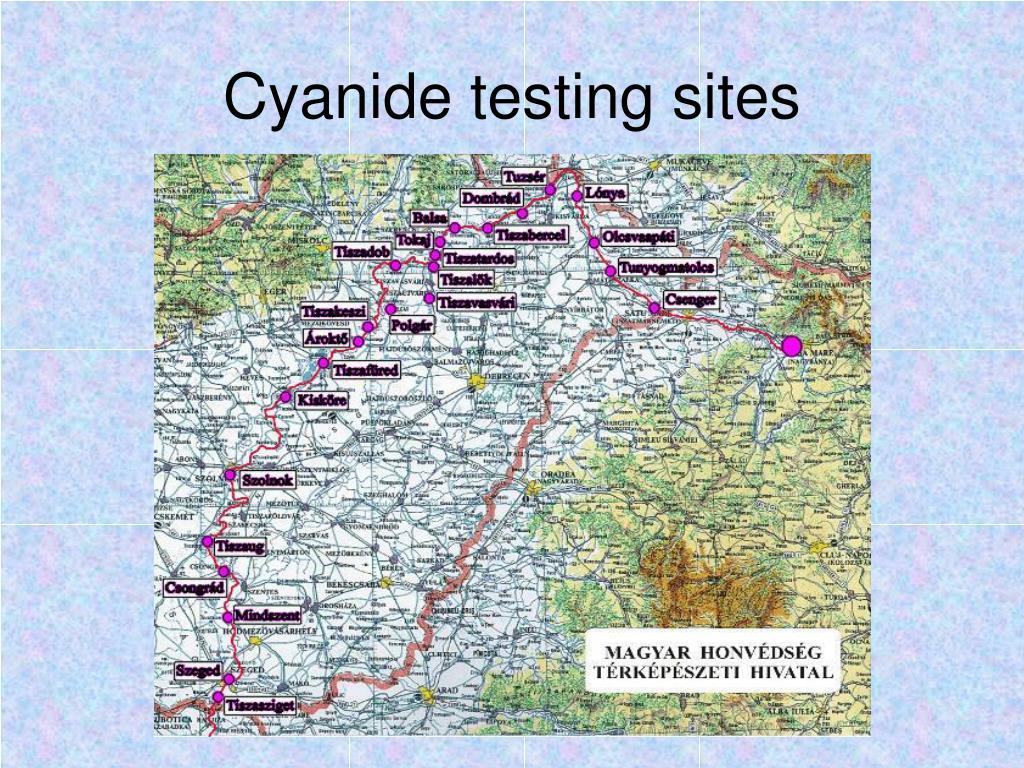 Cyanide testing sites