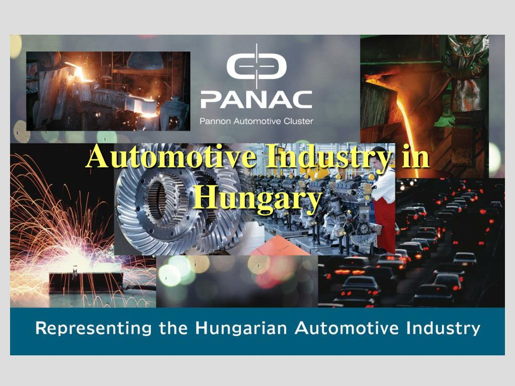 automotive industry in hungary l.