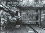 the working conditions and job duties of the door boys were an improvement over work in the breaker