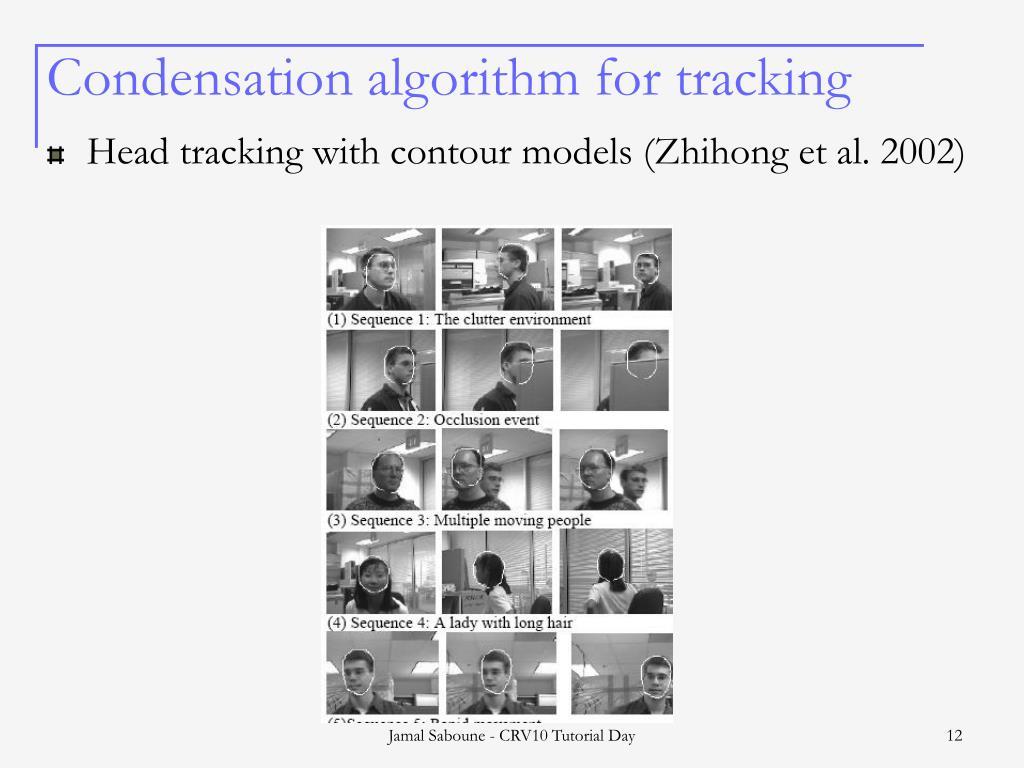 Condensation algorithm for tracking