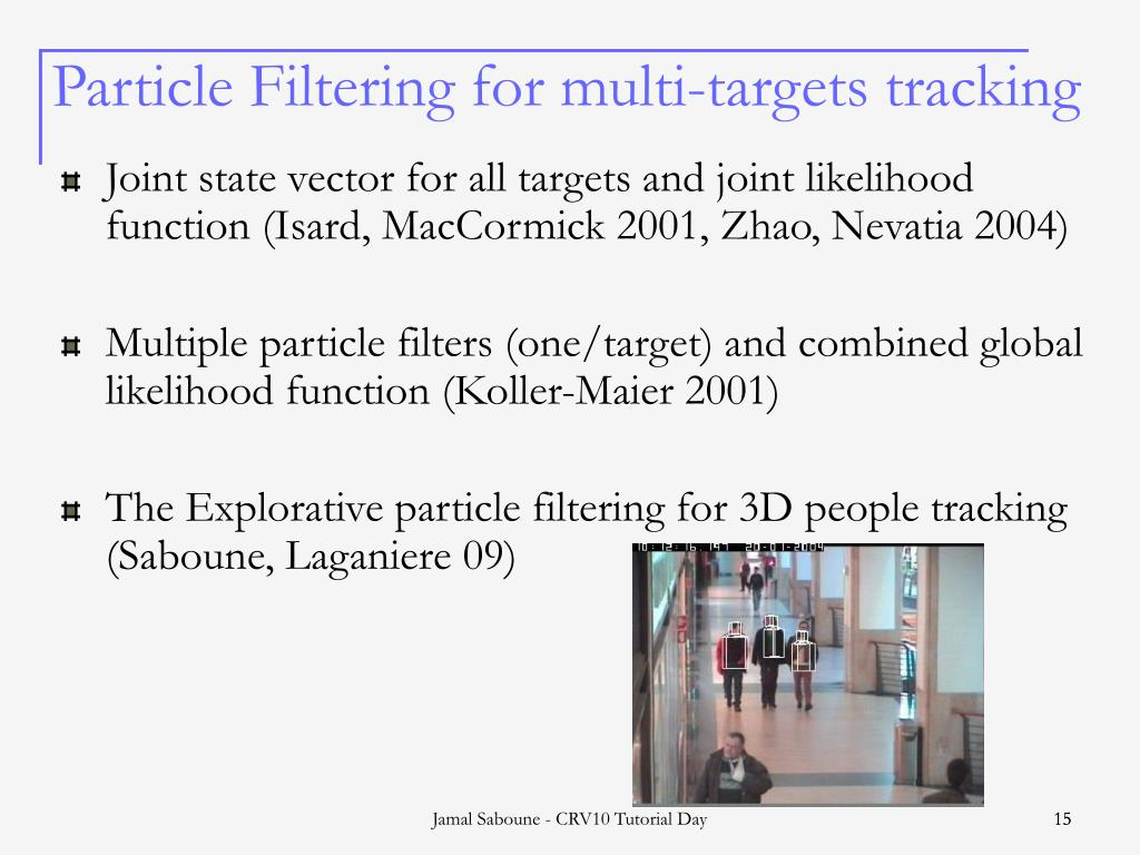 Particle Filtering for multi-targets tracking