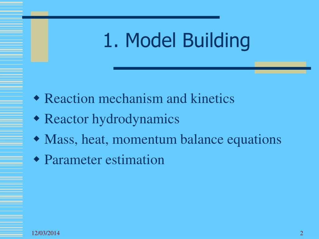 1. Model Building