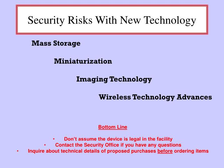 security risks with new technology n.