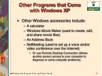 other programs that come with windows xp