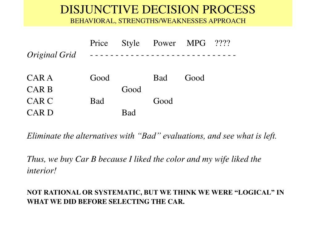 DISJUNCTIVE DECISION PROCESS