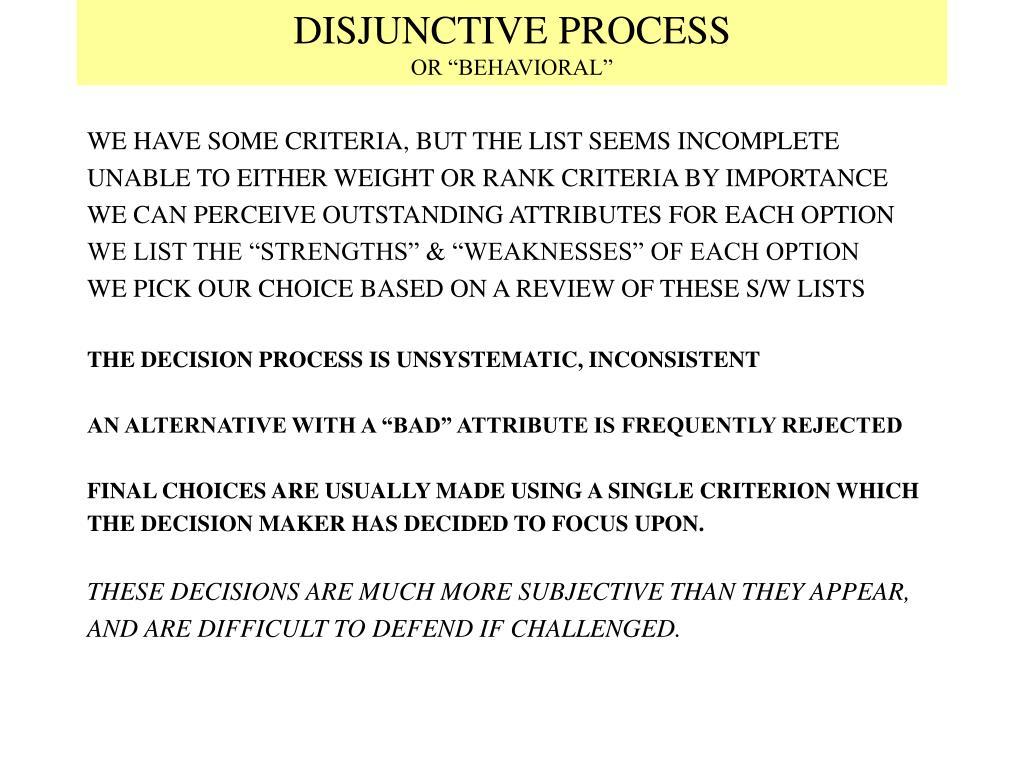 DISJUNCTIVE PROCESS