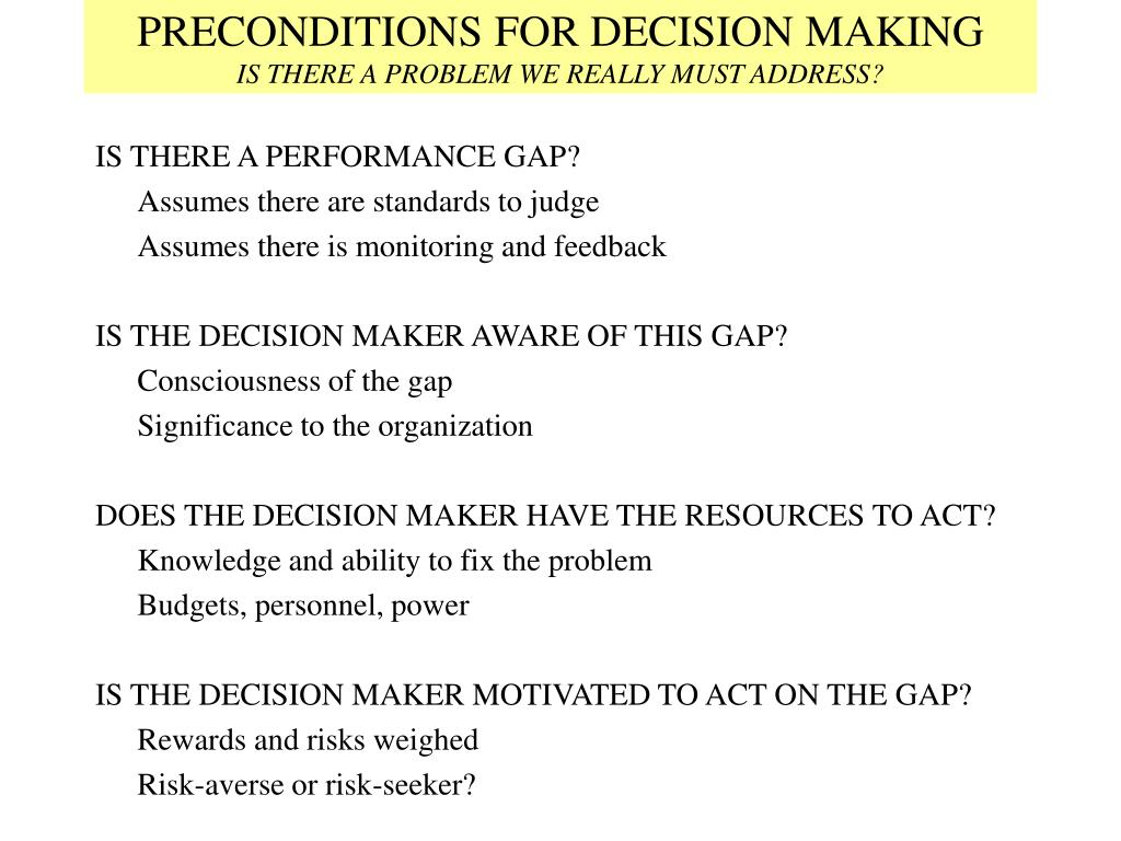 PRECONDITIONS FOR DECISION MAKING