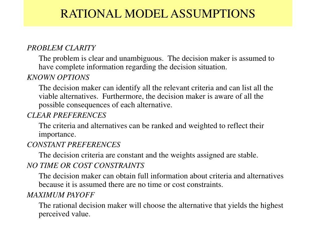 RATIONAL MODEL ASSUMPTIONS