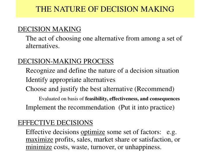 The nature of decision making