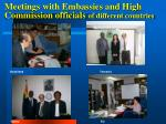 meetings with embassies and high commission officials of different countries25