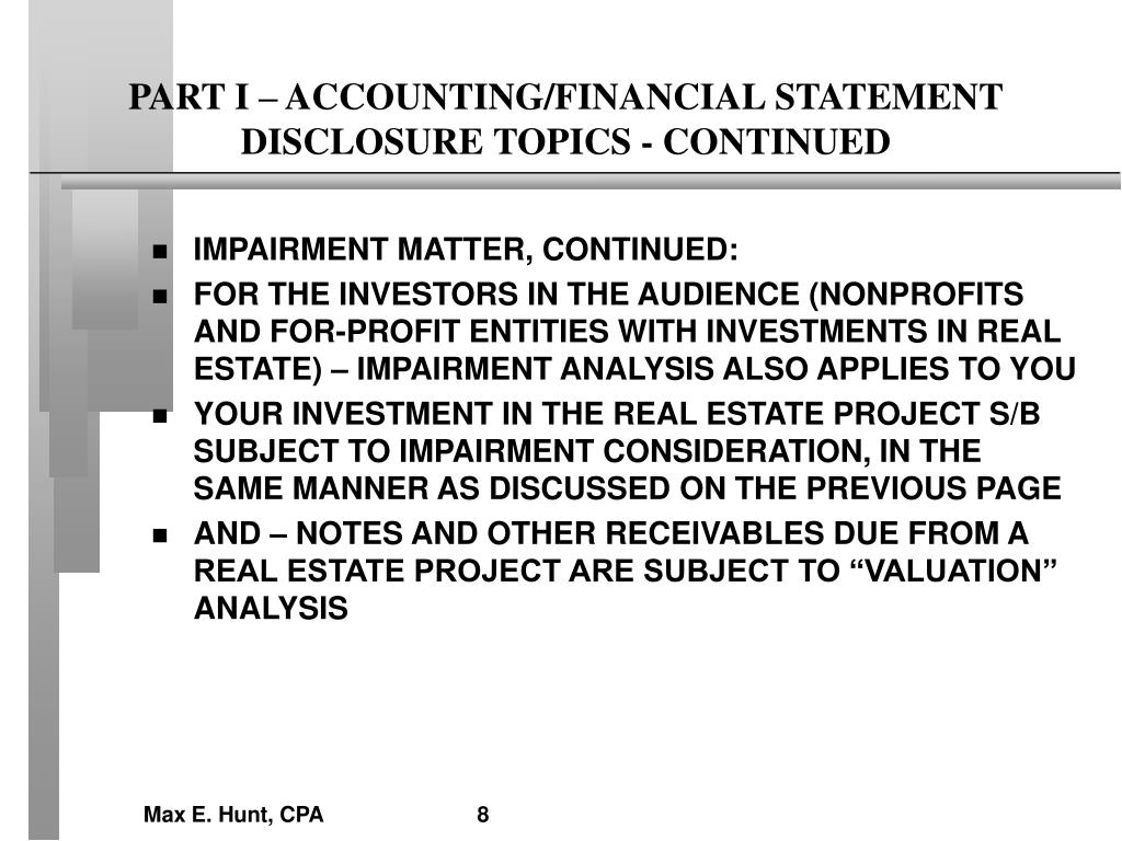 PART I – ACCOUNTING/FINANCIAL STATEMENT DISCLOSURE TOPICS - CONTINUED