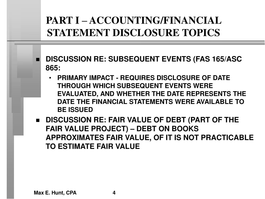 PART I – ACCOUNTING/FINANCIAL STATEMENT DISCLOSURE TOPICS