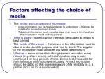 factors affecting the choice of media