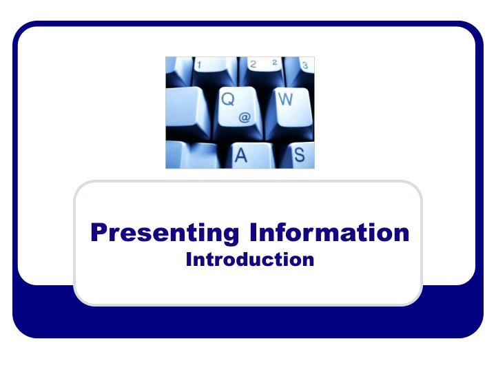 presenting information introduction n.