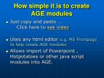 how simple it is to create age modules