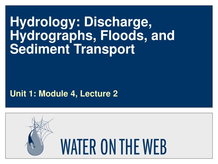 the hydrology of floods Flood, tsunami, and drought disasters account for 40–90 percent of total water hazards caused by naturally-occuring hydrologic extremes - n okada.