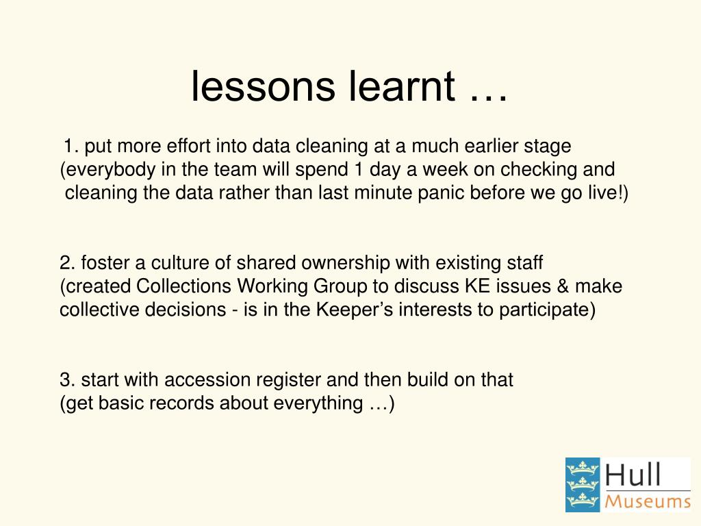 lessons learnt …