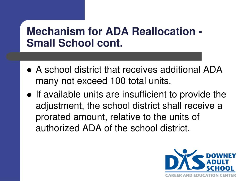 Mechanism for ADA Reallocation - Small School cont.
