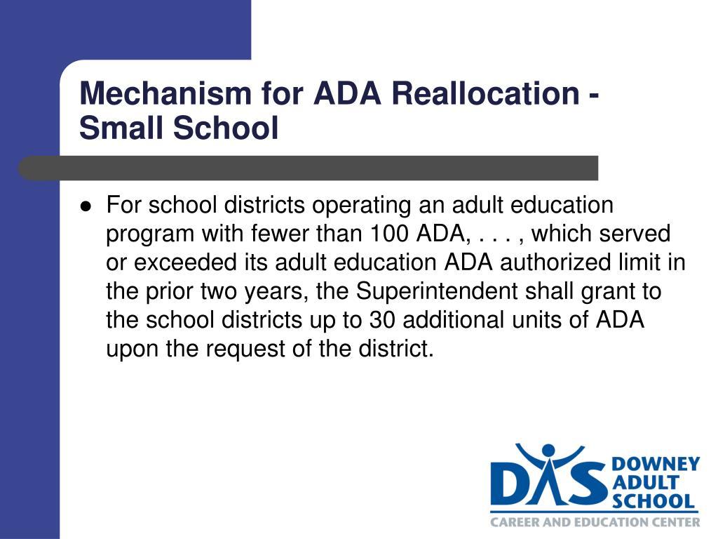 Mechanism for ADA Reallocation - Small School