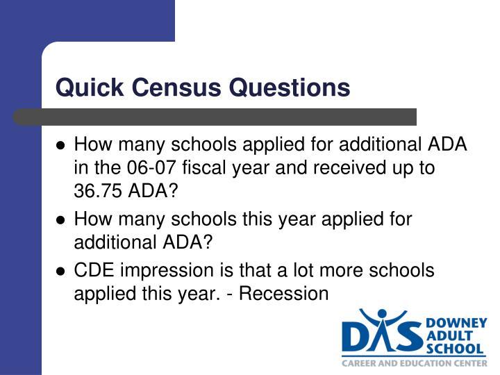 Quick census questions