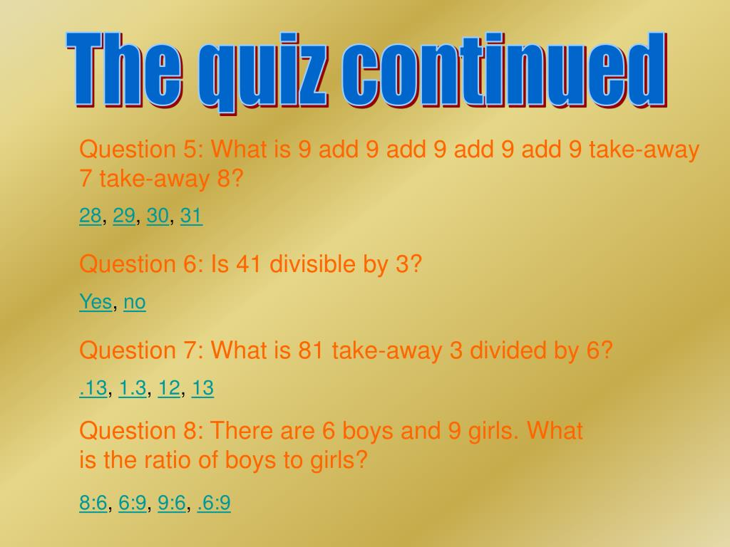 The quiz continued