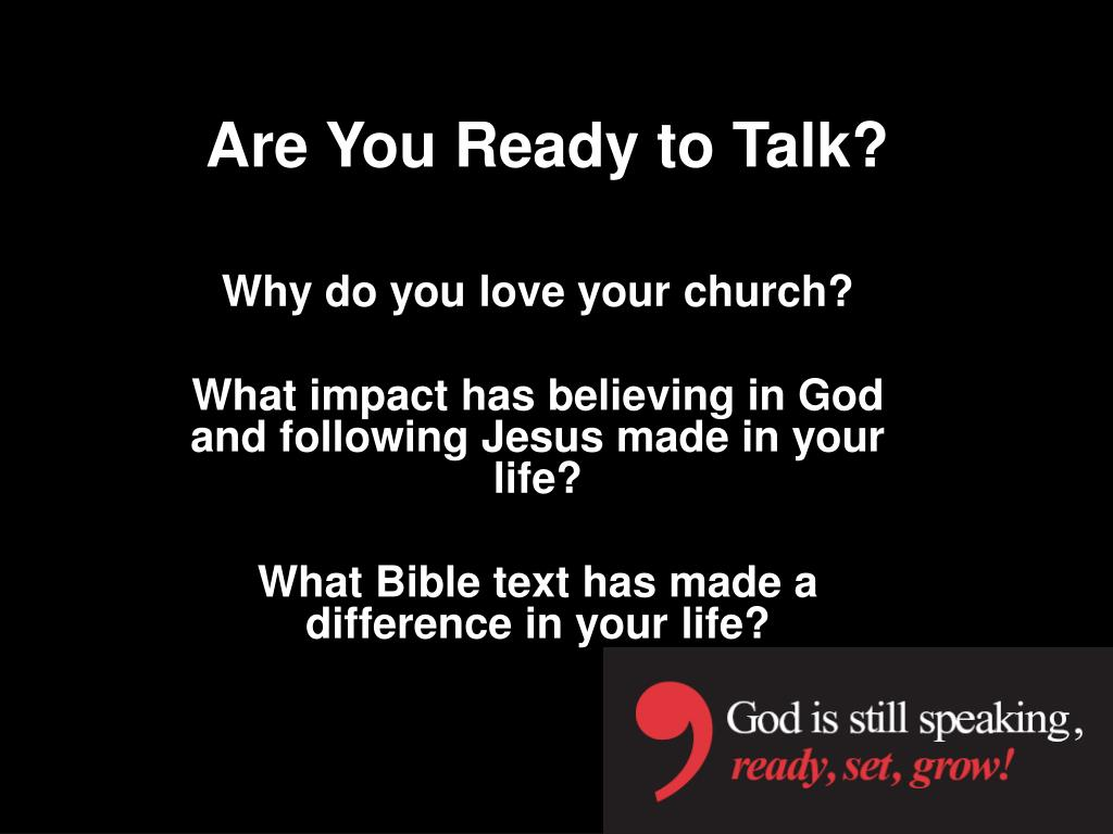 Are You Ready to Talk?