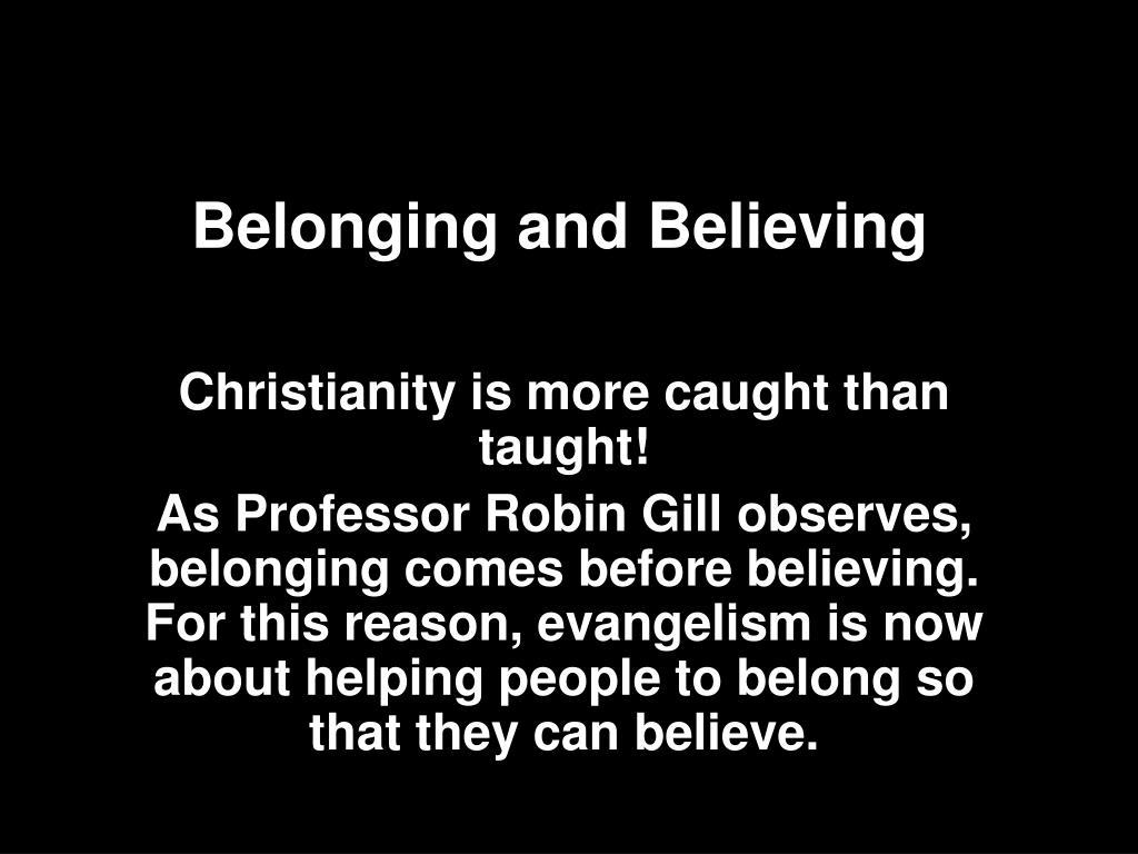 Belonging and Believing