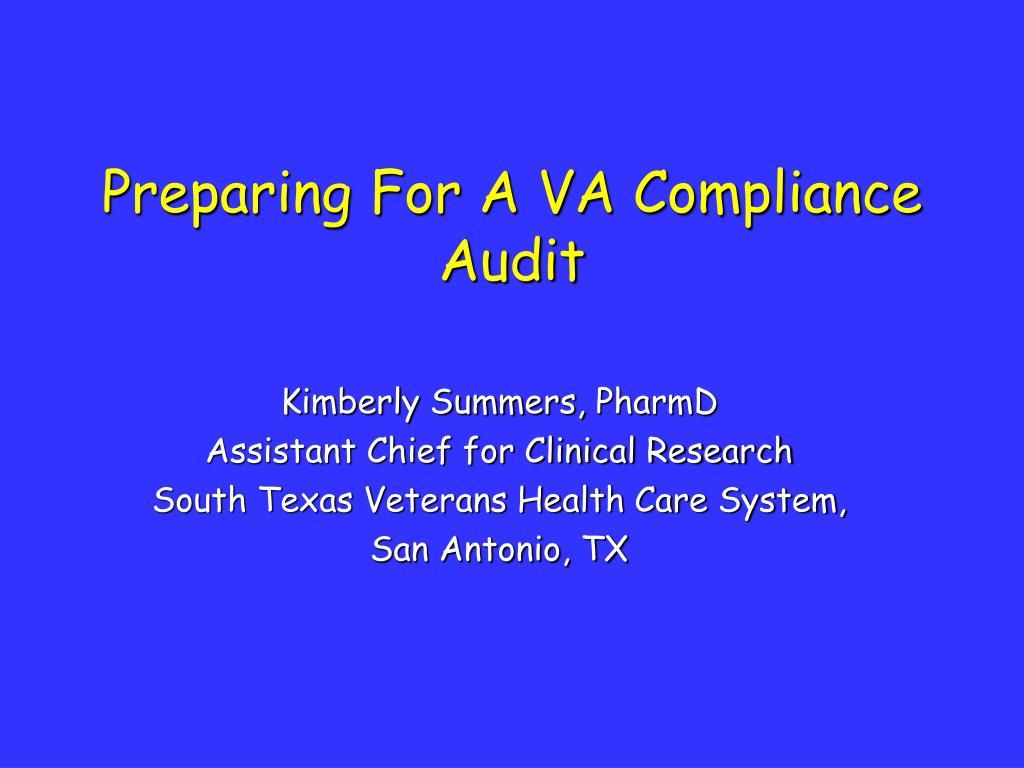 preparing for a va compliance audit l.