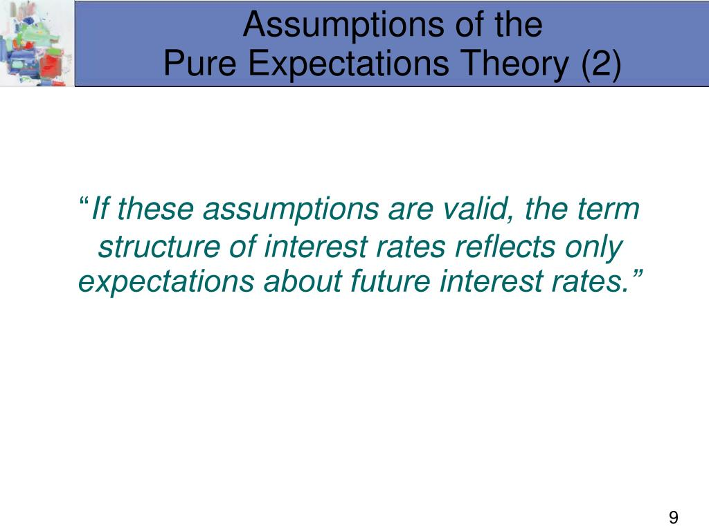 Assumptions of the