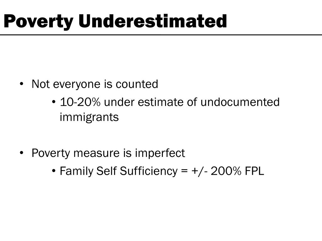 Poverty Underestimated
