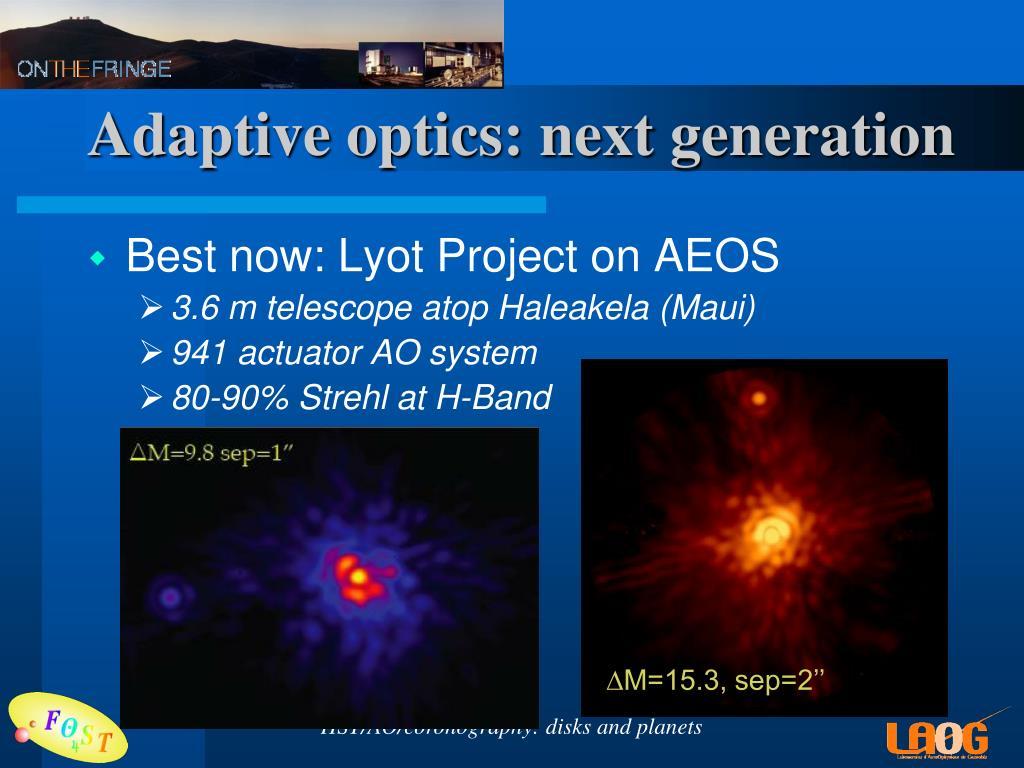 Adaptive optics: next generation