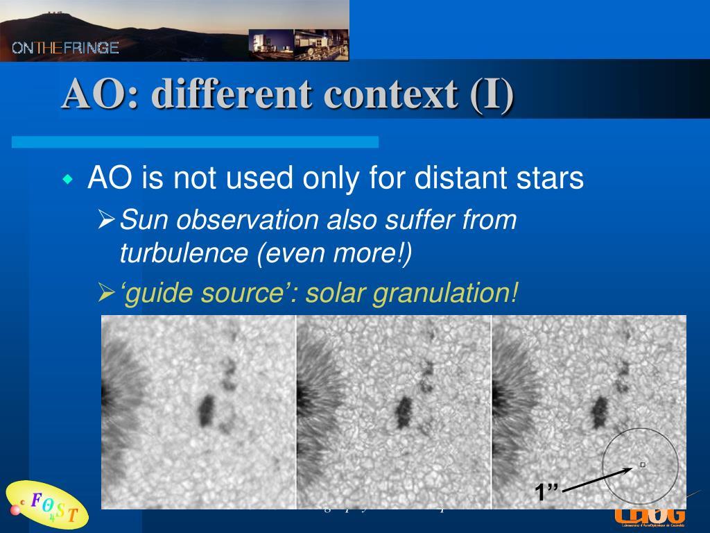 AO: different context (I)
