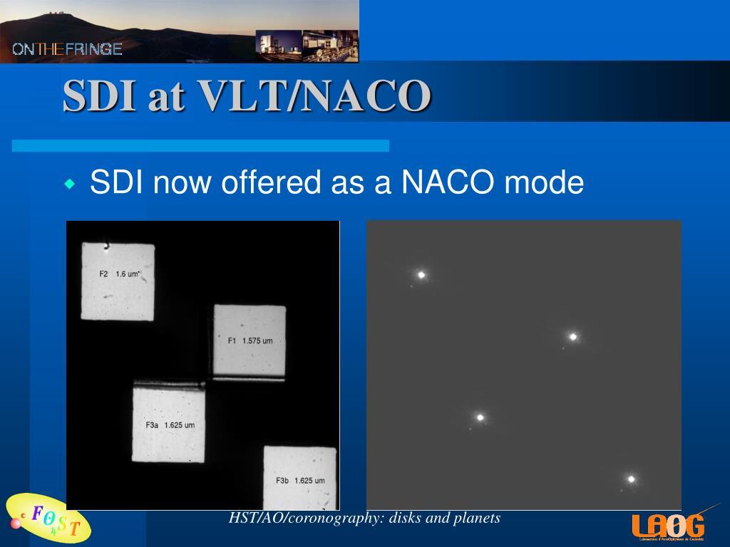 SDI at VLT/NACO