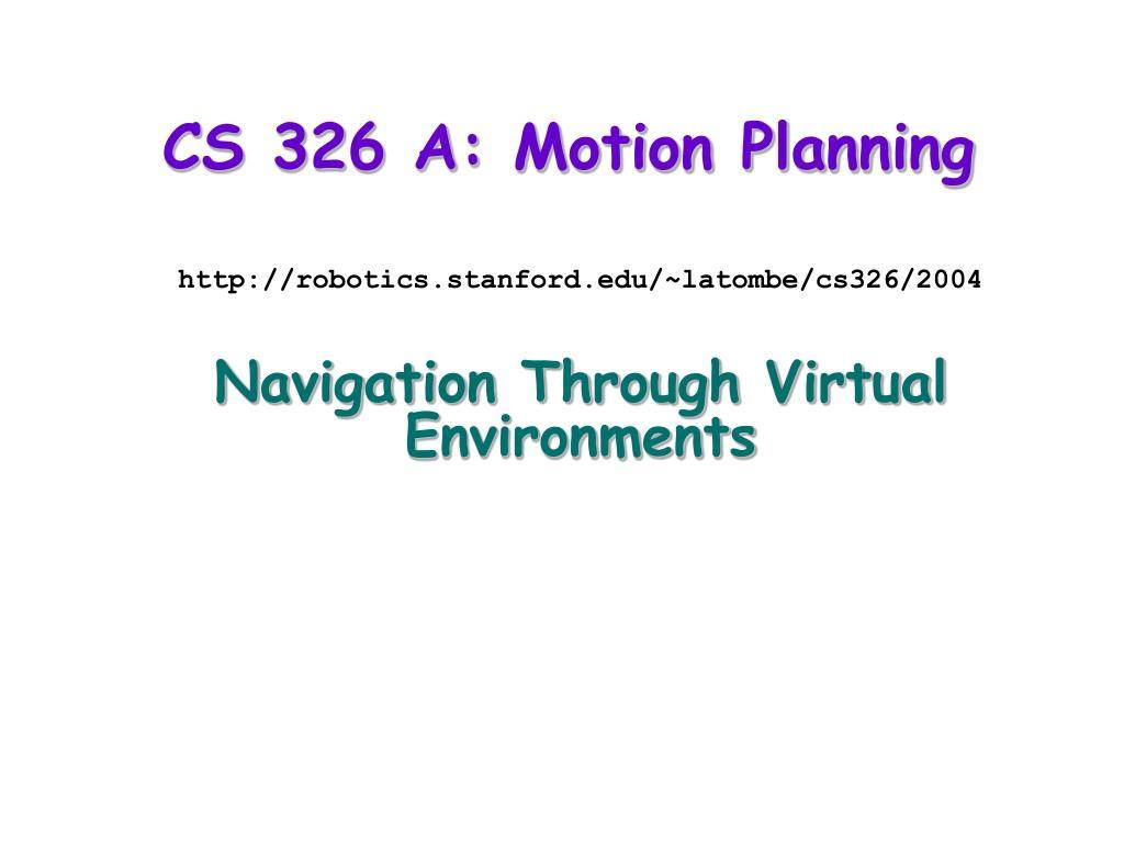 cs 326 a motion planning l.