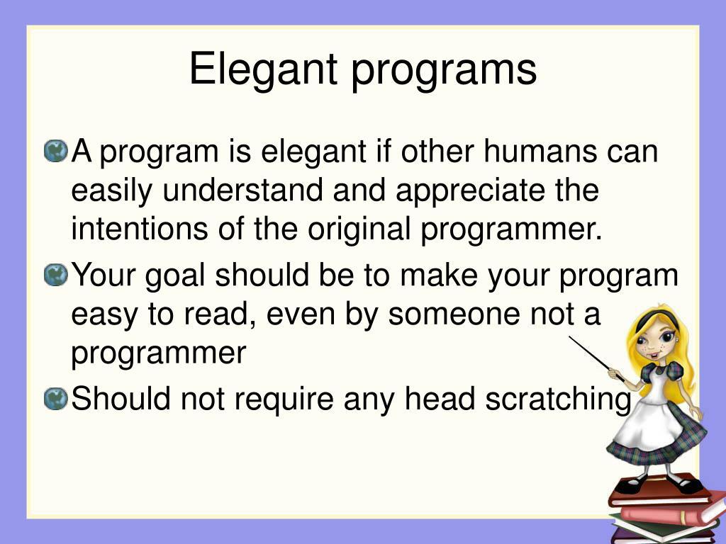 Elegant programs