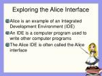 exploring the alice interface