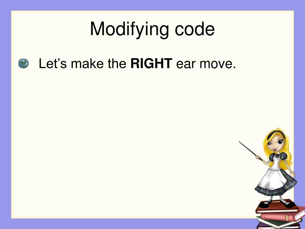 Modifying code