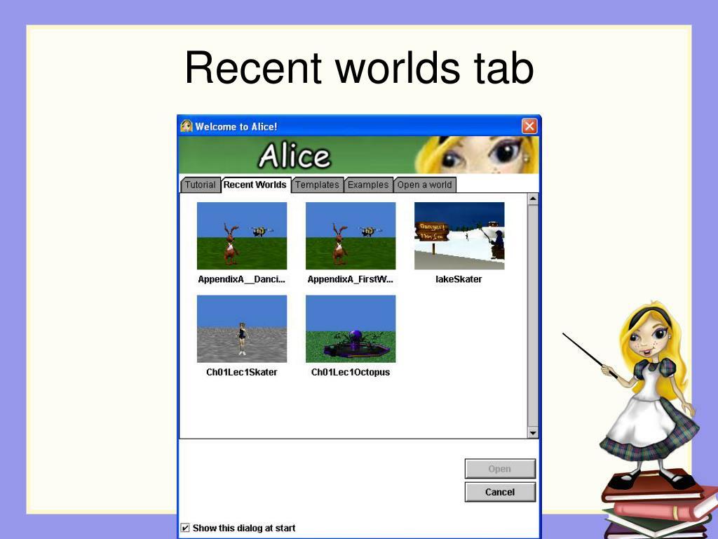 Recent worlds tab