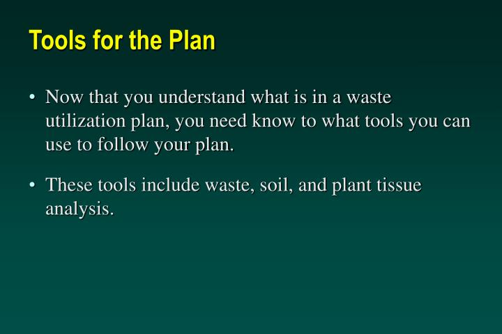 Tools for the plan