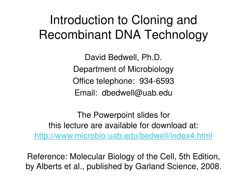 introduction to cloning and recombinant dna technology l.