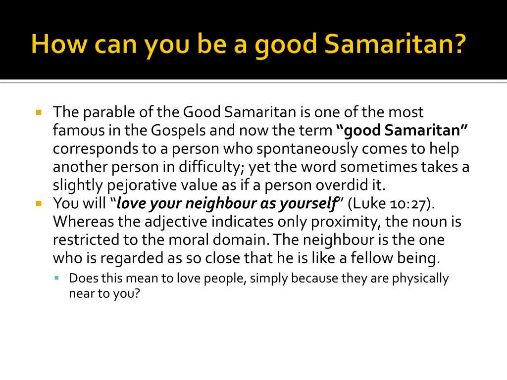 How can you be a good Samaritan?