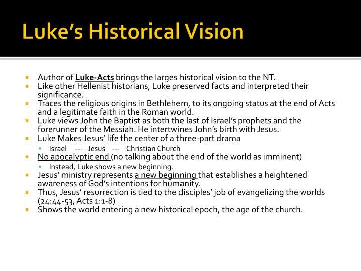 Luke s historical vision